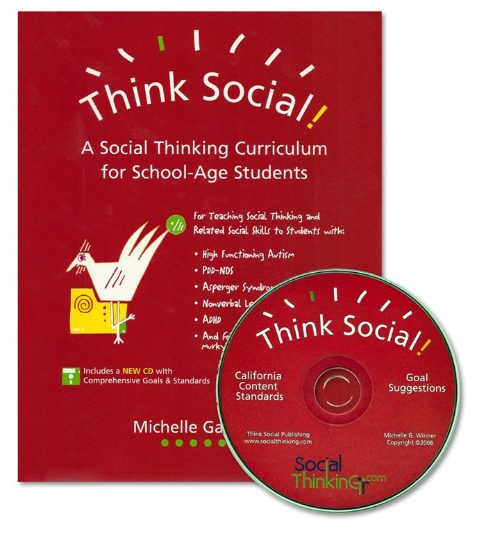 Think Social! A Social Thinking Curriculum for School-Age Students (2nd Printing)