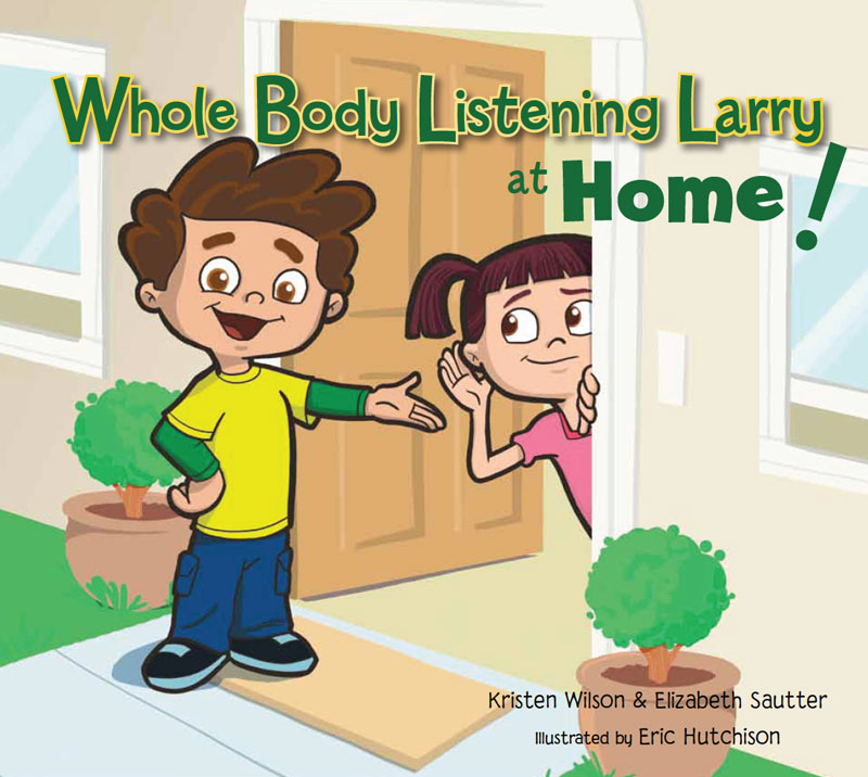 Whole Body Listening Larry at Home